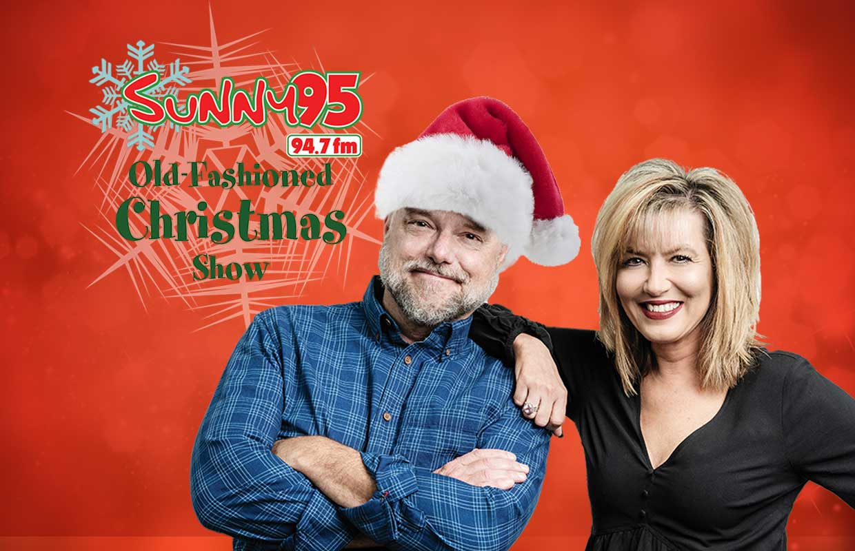 Sunny 95 Christmas Music 2020 Sunny 95's Old Fashioned Christmas Show   Sunny 95